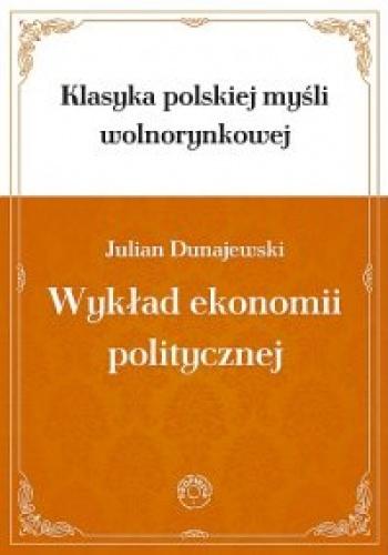 dunajewski wykład ekonomii politycznej