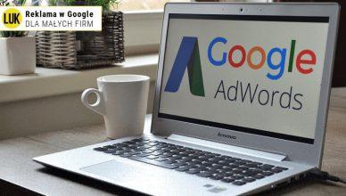 Reklama w google dla małych firm