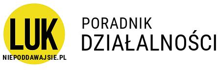 Poradnik działalności gospodarczej i obywatelskiej | Niepoddawajsie.pl